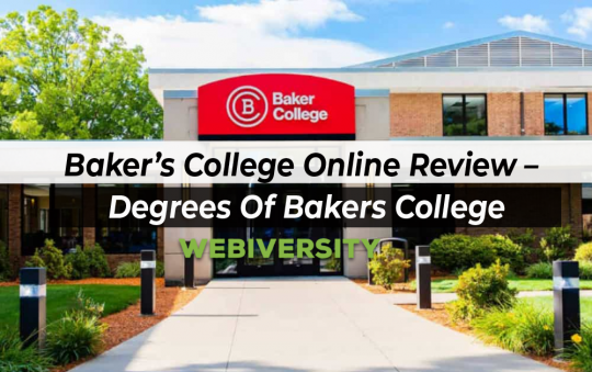 Baker's College Online Review – Degrees Of Bakers College