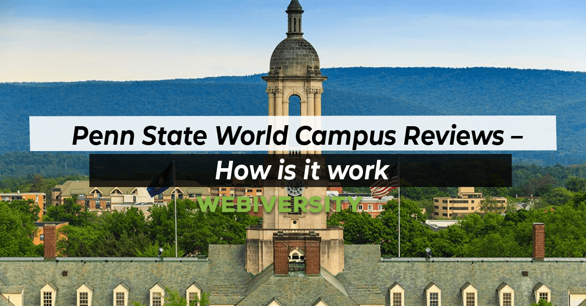 Penn State World Campus Review – How is it work