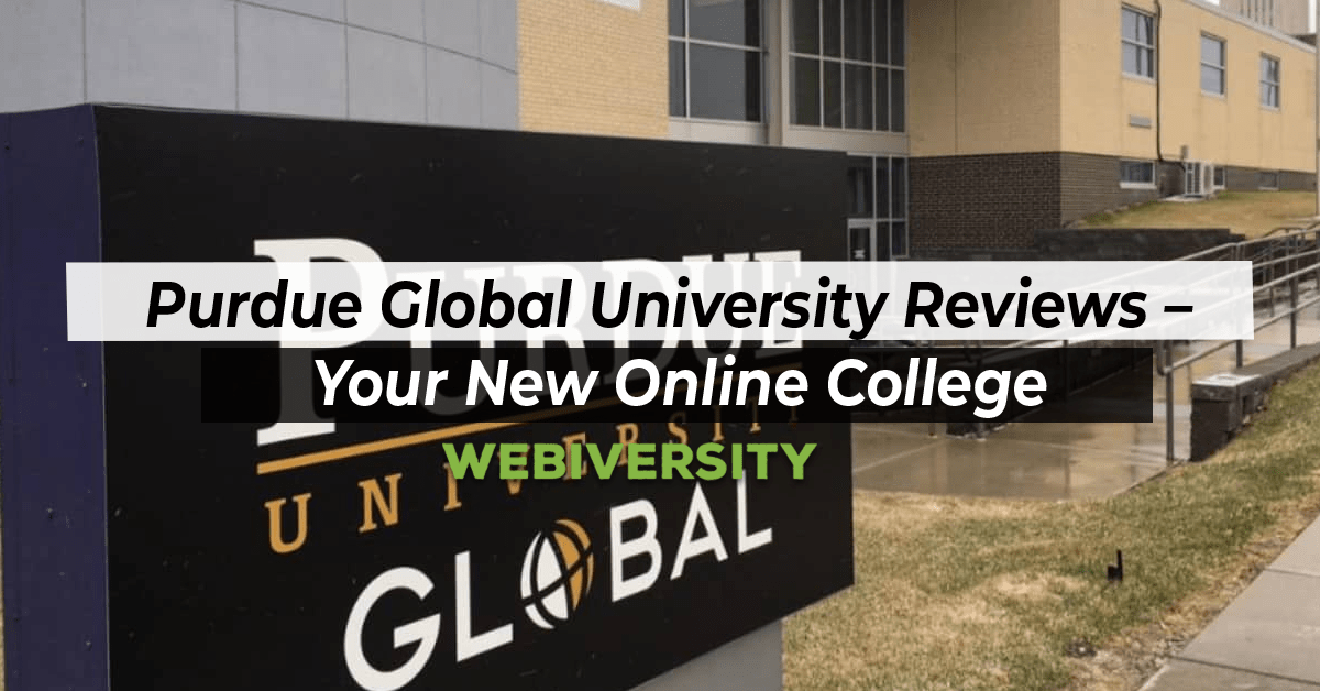 Purdue Global University Reviews – Your New Online College