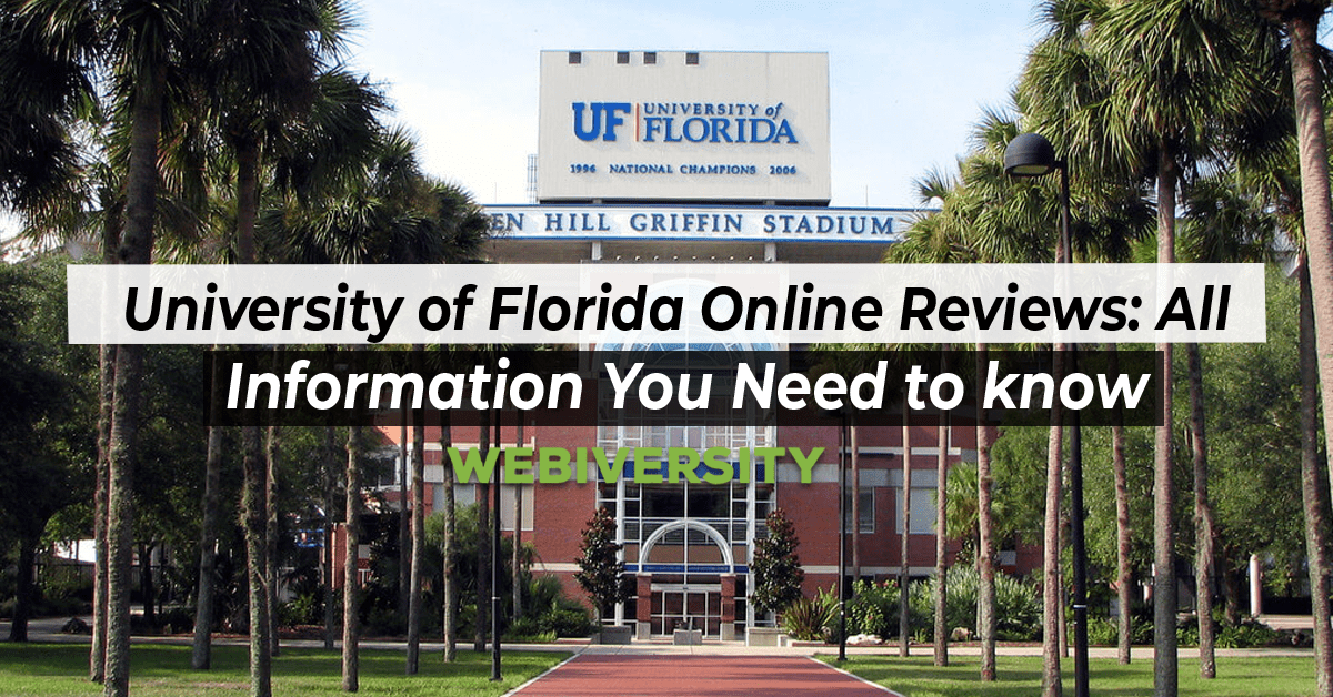 University of Florida Online Reviews: All Information You Need to know