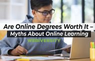Are Online Degrees Worth It – Myths About Online Learning