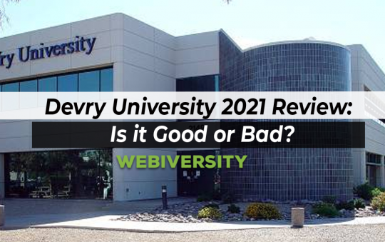 Devry University 2021 Review: Is it Good or Bad?
