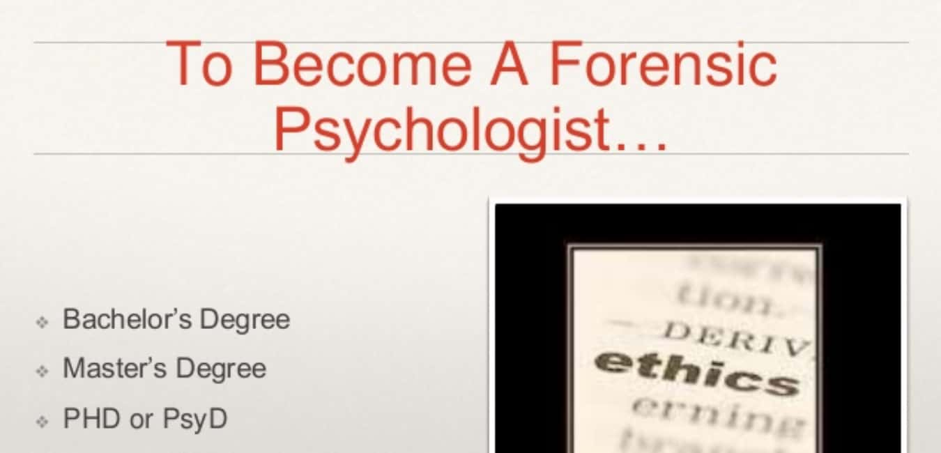 How Do I Become a Forensic Psychologist