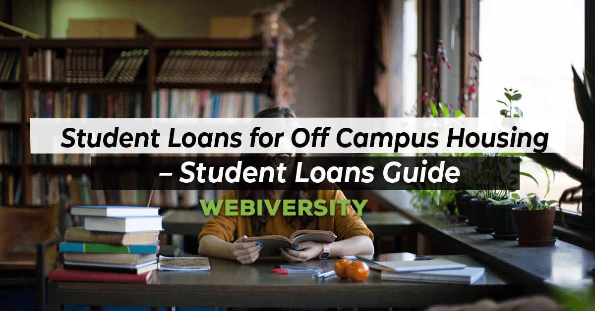 Student Loans for Off Campus Housing – Student Loans Guide