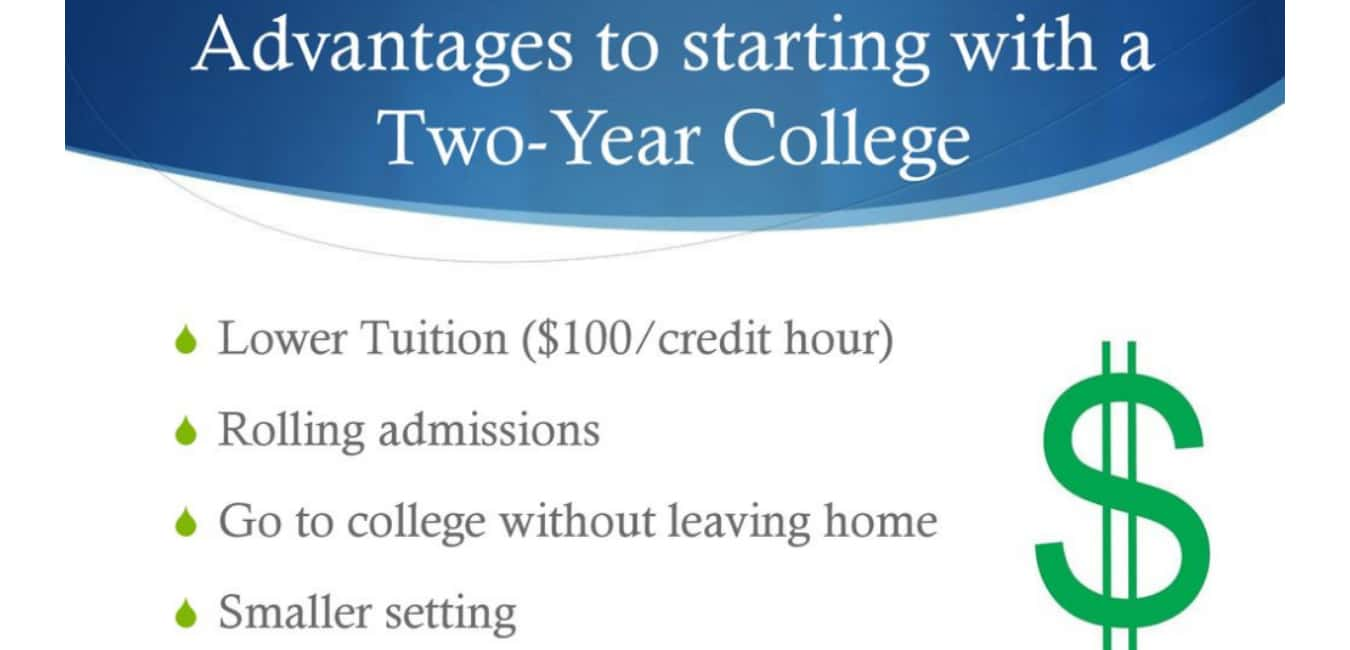 Two Year College - Advantages
