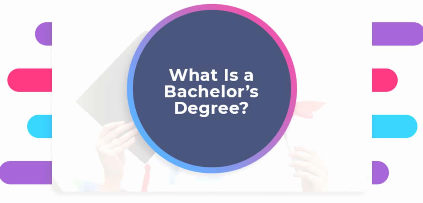 What is a bachelors degree