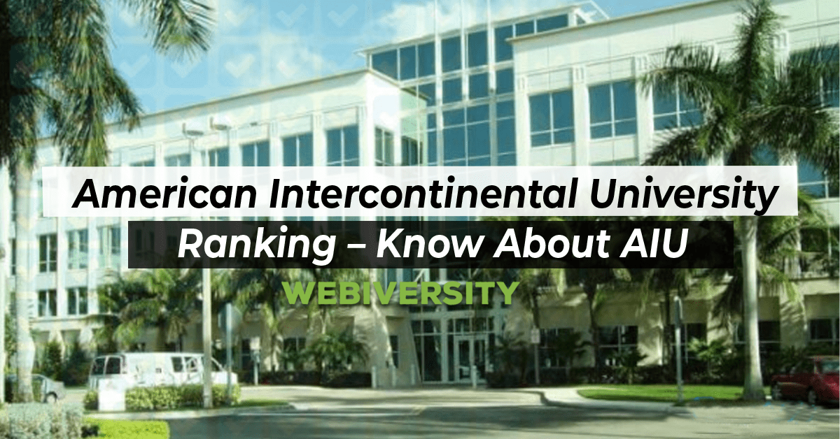 American Intercontinental University Ranking – Know About AIU