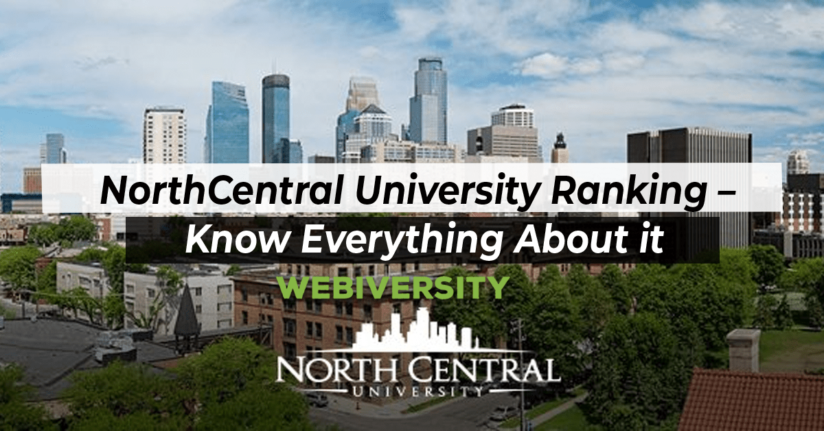 NorthCentral University Ranking – Know Everything  About it