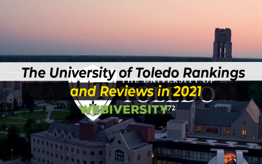 The University of Toledo Ranking and Reviews in 2021