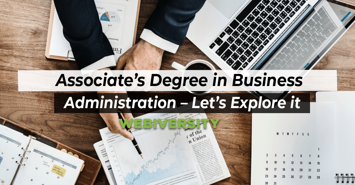 Associate's Degree in Business Administration – Let's Explore it