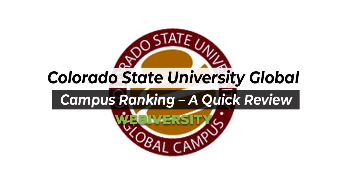 Colorado State University Global Campus Ranking – A Quick Review