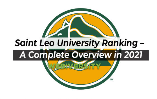 Saint Leo University Ranking – A Complete Overview in 2021